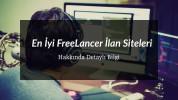 En İyi 20 FreeLancer İlan Siteleri Hangileridir?