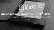 Alexa Nedir? Alexa ve SEO İlişkisi