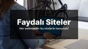 Faydalı Web Siteler Arşivi Notlarım (Webmasterlara Özel)