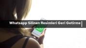 Whatsapp'ta Silinen Resimler Kurtarılabilir mi ?