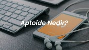 Aptoide Nedir?