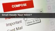 Gmail Hesabı Nasıl Silinir ? Komple Kurtulun!