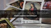 Wordpress Kadın Temaları